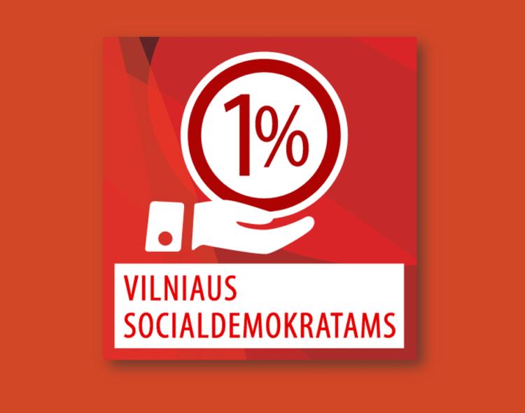 Jūsų parama mums  svarbi: skirkite 1 proc. nuo Jūsų jau sumokėtų mokesčių LSDP Vilniaus miesto skyriui