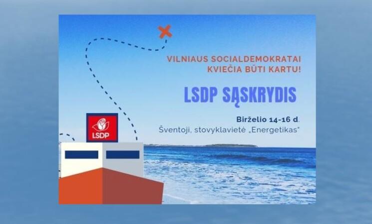 Sąskrydis, kurio Vilniaus socialdemokratai laukė ištisus metus!